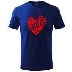 Pánské tričko All you need is LOVE, dárek k valentýnu