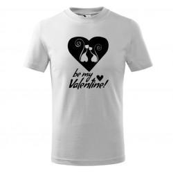 Pánské tričko jako dárek k Valentýnu s potiskem Be my Valentine