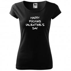 Vtipné valentýnské dámské tričko s motivem Happy Fucking Valentine´s Day