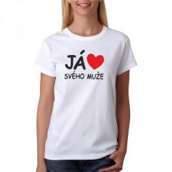 Dámské tričko - Já miluji svého muže