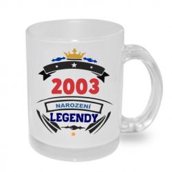 Hrnek s potiskem 2003 narození legendy