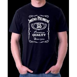 Pánské tričko s potiskem jména a příjmení, věkem 30 a rokem narození v motivu Jack Daniels. Dárek k 30 narozeninám.