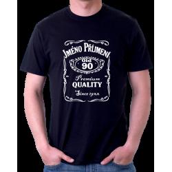 Pánské tričko s potiskem jména a příjmení, věkem 90 a rokem narození v motivu Jack Daniels. Dárek k 90 narozeninám.