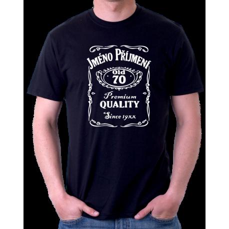Pánské tričko s potiskem jména a příjmení, věkem 70 a rokem narození v motivu Jack Daniels. Dárek k 70 narozeninám.