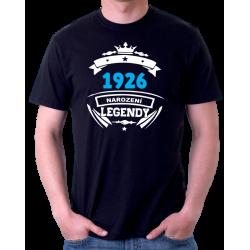 Pánské narozeninové tričko - 1926 narození legendy.