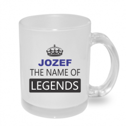 Hrnek Jozef the name of legends, dárek k svátku pro Jozefa.