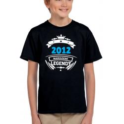 Dětské narozeninové tričko 2012 narození legendy.