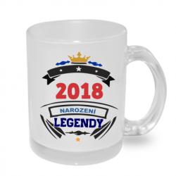 Hrnek s potiskem 2018 narození legendy