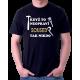 Když to neopraví Soused, tak nikdo - pánské tričko