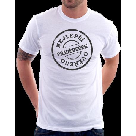 Pánské tričko nejlepší Pradědeček, ověřeno. Dárek pro pradědu.