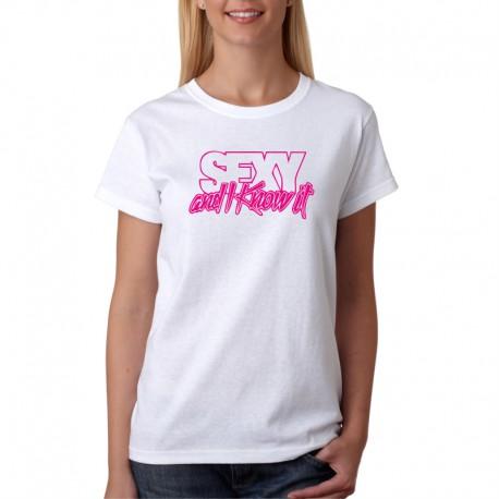 Dámské tričko s vtipným potiskem Sexy and I know it